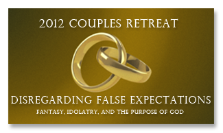 2012 Married Couples Retreat