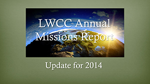 2014 LWCC Annual Missions Report