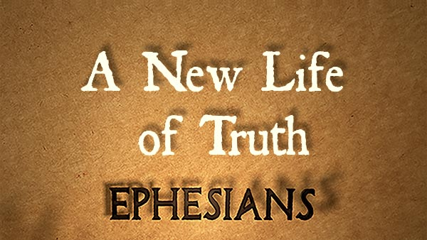 A New Life of Truth