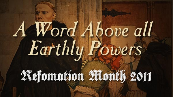 A Word Above All Earthly Powers