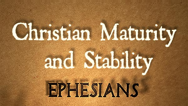Christian Maturity and Stability
