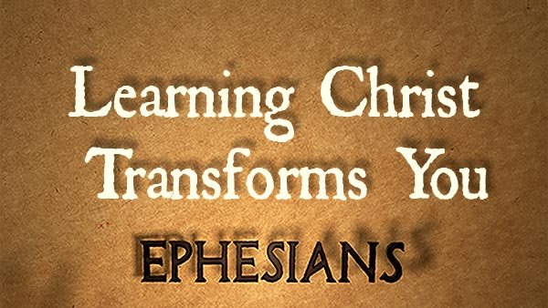 Learning Christ Transforms You