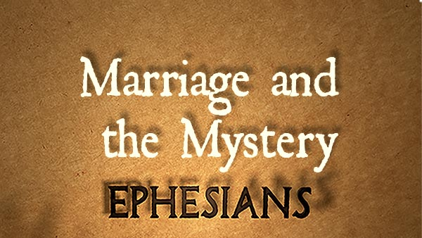 Marriage and the Mystery