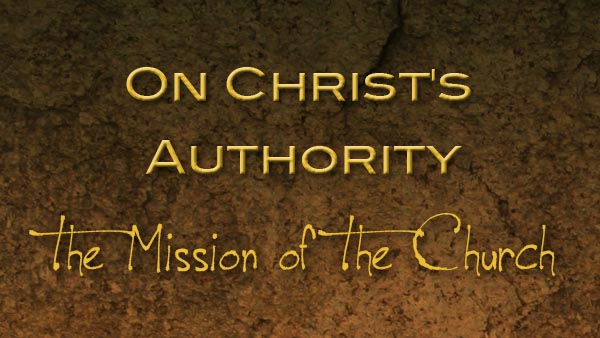 On Christ's Authority