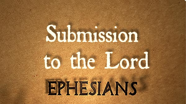 Submission to the Lord