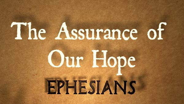 The Assurance of Our Hope