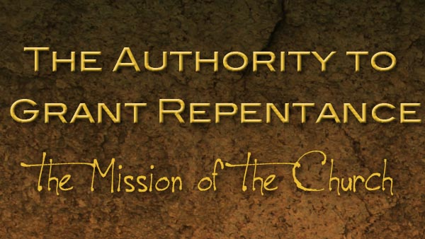 The Authority to Grant Repentance