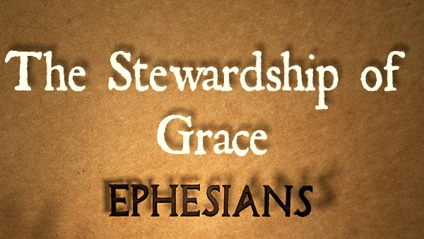 The Stewardship of Grace